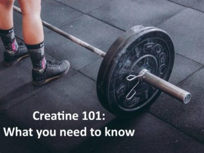 Creatine 101: What you need to know