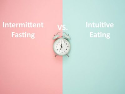 Intermittent Fasting vs. Intuitive Eating