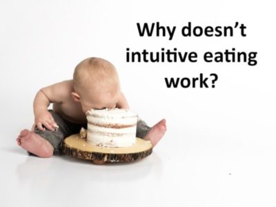 Why doesn't intuitive eating work?
